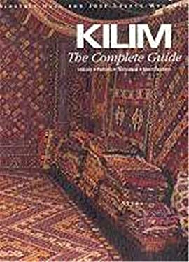 Kilim: The Complete Guide: History,  Pattern, Technique, Identification 9780500282212