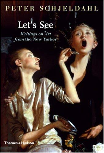 Let's See: Writings on Art from the New Yorker 9780500238455