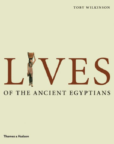Lives of the Ancient Egyptians 9780500051481