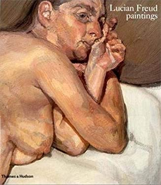 Lucian Freud Paintings 9780500275351