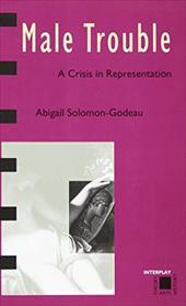 Male Trouble: A Crisis in Representation 1644986