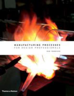 Manufacturing Processes for Design Professionals 9780500513750