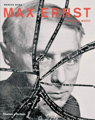 Max Ernst: Life and Work: An Autobiographical Collage 9780500976586