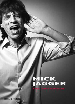 Mick Jagger: The Photobook 9780500289495