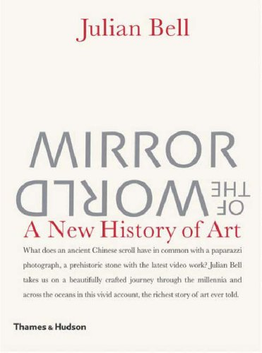 Mirror of the World: A New History of Art 9780500238370