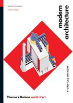 Modern Architecture: A Critical History 9780500203958