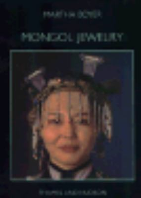 Mongol Jewelry: Jewelry Collected by the First and Second Danish Central Asian Expeditions 9780500016602