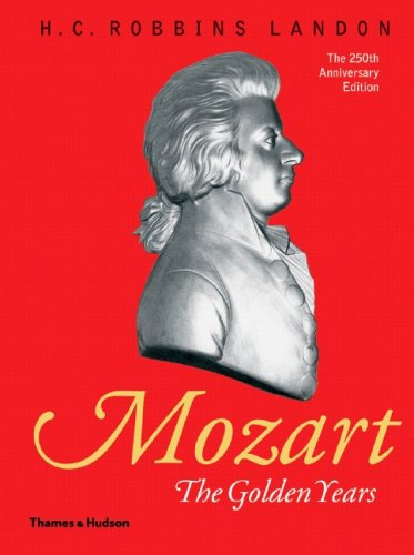 Mozart: The Golden Years: 1781-1791 9780500276310