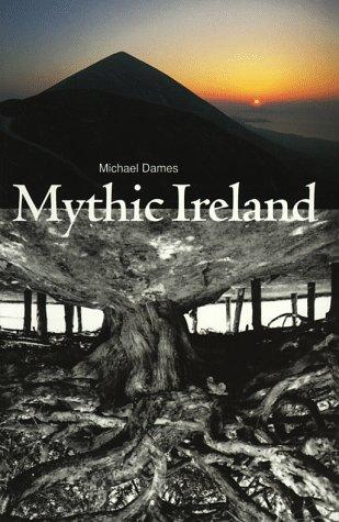 Mythic Ireland 9780500278727