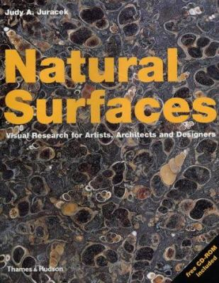 Natural Surfaces: Visual Research for Artists, Architects and Designers 9780500510735