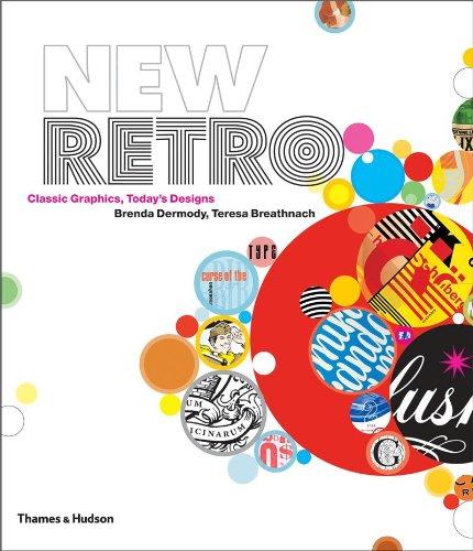 New Retro: Classic Graphics, Today's Designs 9780500514702