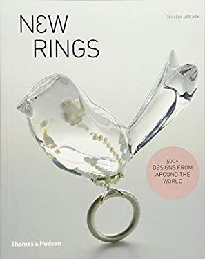 New Rings: 500+ Designs from Around the World 9780500289334