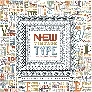 New Vintage Type: Classic Fonts for the Digital Age 9780500288184