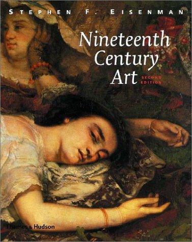 Nineteenth Century Art: A Critical History 9780500237939