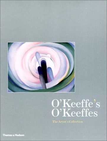 O'Keeffe's O'Keeffes: The Artist's Collection 9780500092996