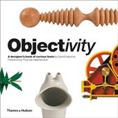 Objectivity: A Designer's Book of Curious Tools 1645412
