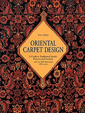 Oriental Carpet Design: A Guide to Traditional Motifs, Patterns and Symbols 9780500276648