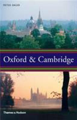 Oxford & Cambridge: An Uncommon History 9780500512494