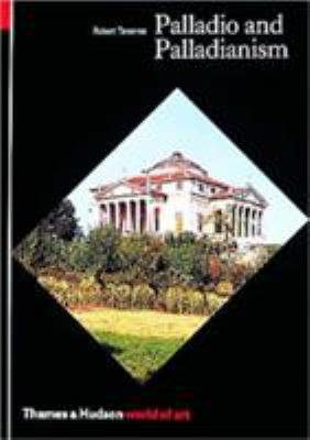 Palladio and Palladianism 9780500202425