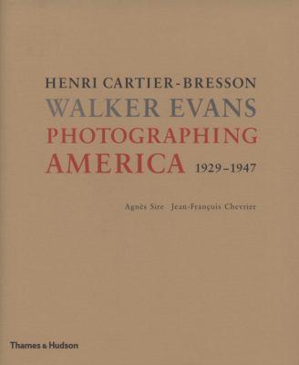 Photographing America: Henri Cartier-Bresson / Walker Evans 9780500543702