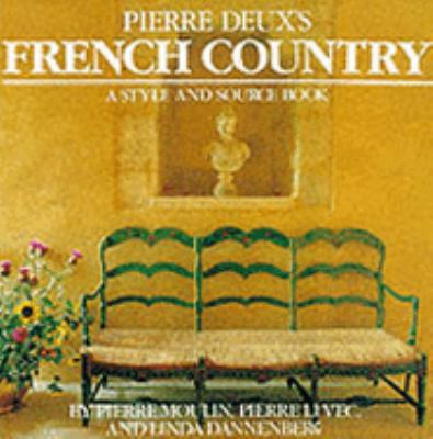 Pierre Deux's French Country 9780500234976