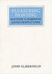 Pleasuring Painting: Matisse's Feminine Representations 1646029