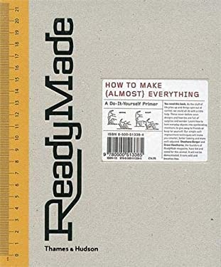 ReadyMade: How to Make (almost) Everything 9780500513385