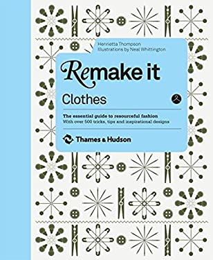 Remake It: Clothes 9780500516324