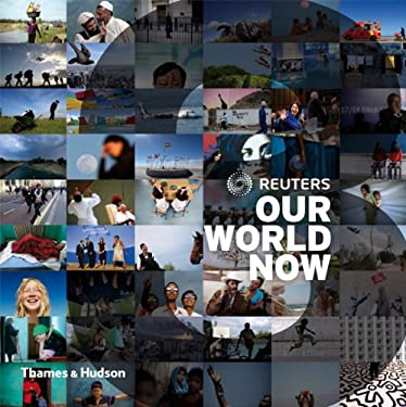 Reuters Our World Now, Volume 3 9780500288696