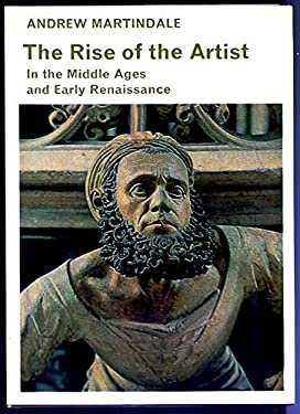 Rise of the Artist (Library of Mediaeval Civilization)