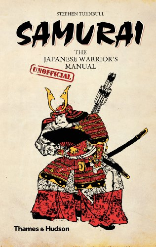 Samurai: The Japanese Warrior's [Unofficial] Manual 9780500251881