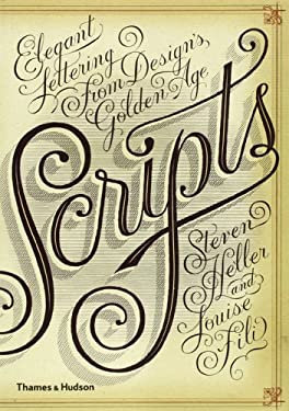 Scripts: Elegant Lettering from Design's Golden Age 9780500290392