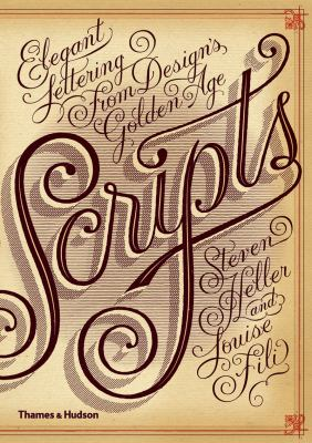 Scripts: Elegant Lettering from Design's Golden Age 9780500515686