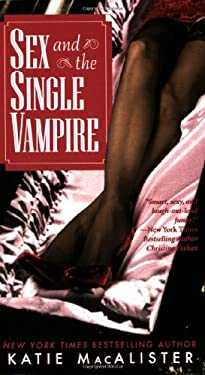 Sex and the Single Vampire 9780505525543