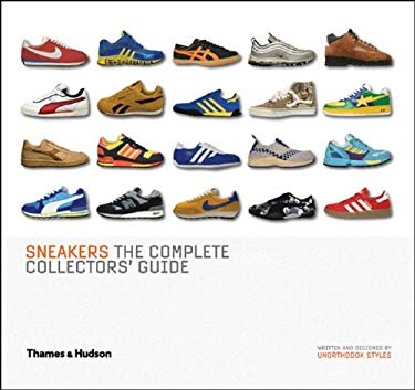 Sneakers: The Complete Collectors' Guide 9780500512159
