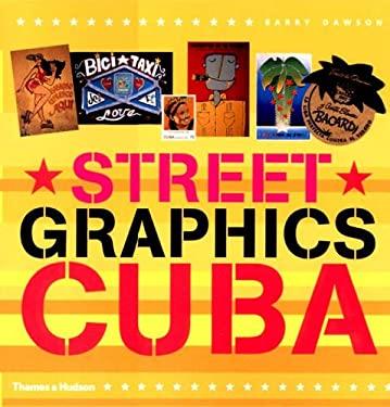 Street Graphics Cuba 9780500282694