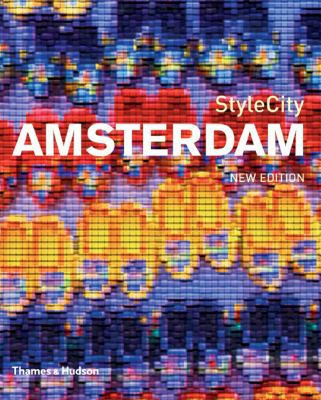 Stylecity Amsterdam 9780500210215