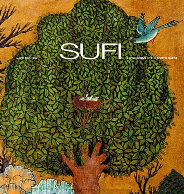 Sufi: Expressions of the Mystic Quest 9780500810156