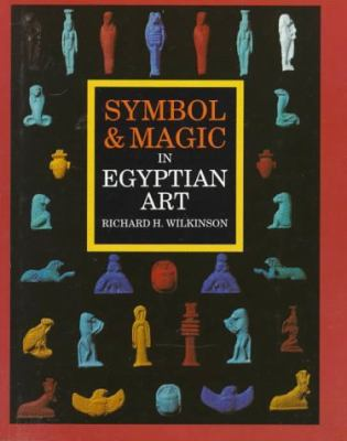 Symbol and Magic in Egyptian Art 9780500236635