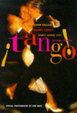 Tango: The Dance, the Song, the Story 9780500279793