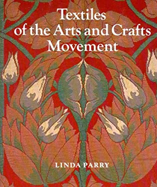 Textiles of the Arts and Crafts Movement 9780500274972