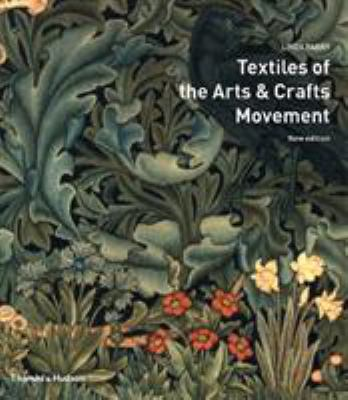 Textiles of the Arts and Crafts Movement 9780500285367