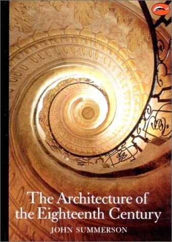 The Architecture of the Eighteenth Century 9780500202029