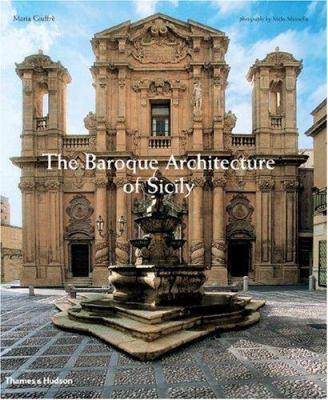 Baroque Architecture on The Baroque Architecture Of Sicily By Maria Giuffre  Melo Minnella