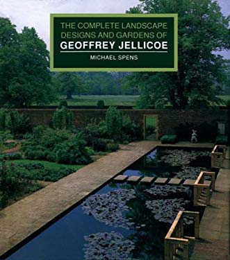 The Complete Landscape Designs and Gardens of Geoffrey Jellicoe 9780500015964