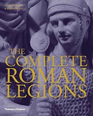The Complete Roman Legions 9780500251836