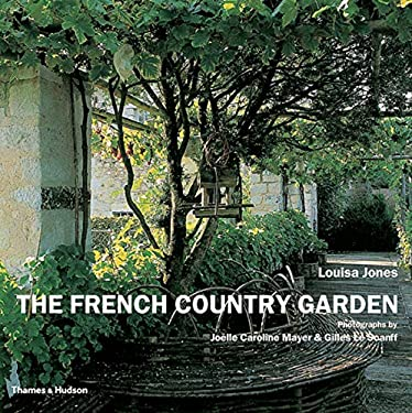 The French Country Garden 9780500285206
