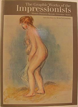 The Graphic Works of the Impressionists (Masters of Graphic Art)