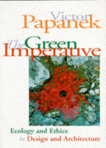 The Green Imperative: Natural Design for the Real World 9780500278468