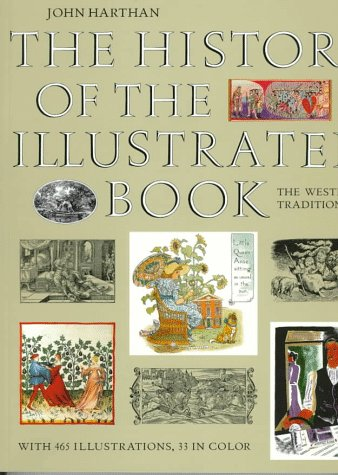 The History of the Illustrated Book: The Western Tradition 9780500279465